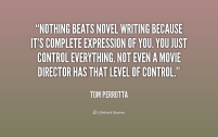 quote-Tom-Perrotta-nothing-beats-novel-writing-because-its-complete-206073_1