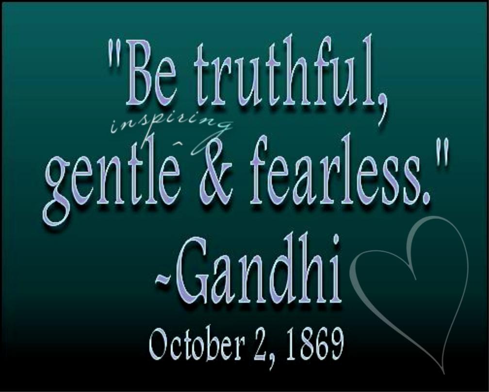 truthful gentle inspiring fearless